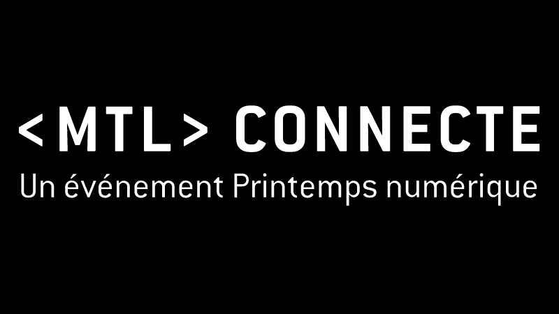 12 - 17 octobre 2021 La Semaine numérique de Montréal